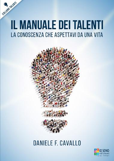 Il Manuale dei Talenti - Una Guida per Affrontare la Vita con Serenità.